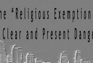 Religious Exemption to America Itself