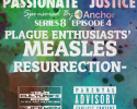 Passionate Justice  —  Plague-Enthusiasts