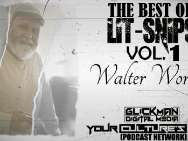 BEST+OF+LIT+SNIPS+VOL+1.+Walter+Worden+FB+Poster