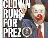Trump: The 'Clown Prince' Who Would Be King