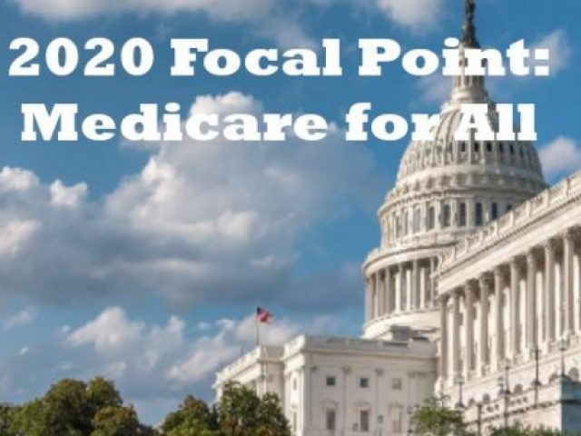 2020 focal point medicare for all